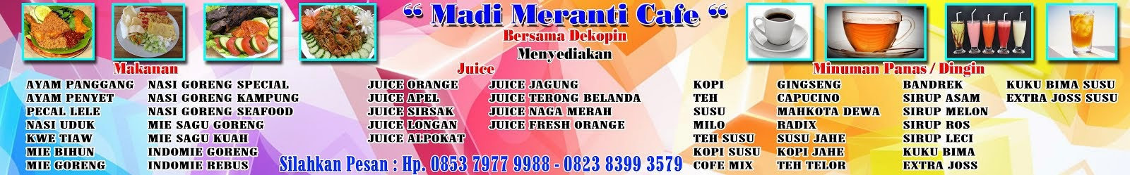 """Madi Meranti Cafe"""