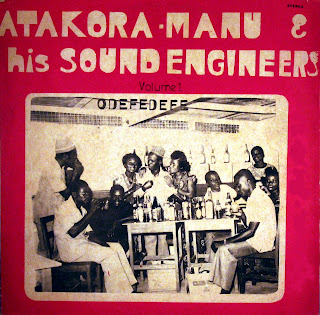 Atakora Manu & his Sound Engineers -Odefedefe, Ambassador
