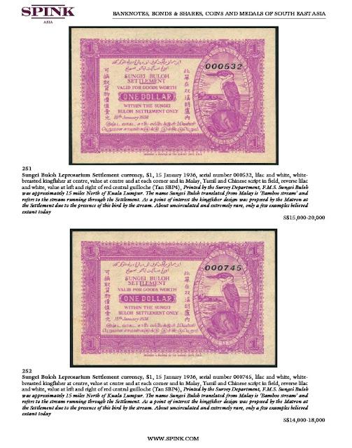 Fig 5 : Sungai Buloh Leprosarium 1 Dollar notes, UNC!   [ Image courtesy of Spink ]