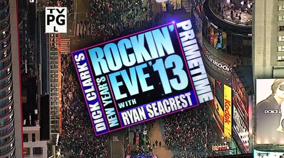 Dick Clark's New Year's Rockin' Eve 2013 Primetime with Ryan ...