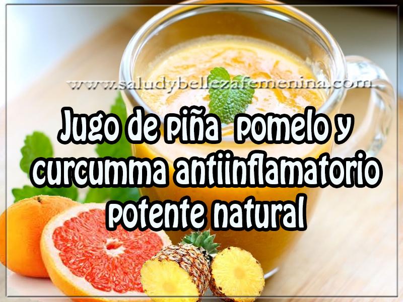 Recetas para adelgazar,  jugo de piña, pomelo y  cúrcuma -anti inflamatorio  potente y natural
