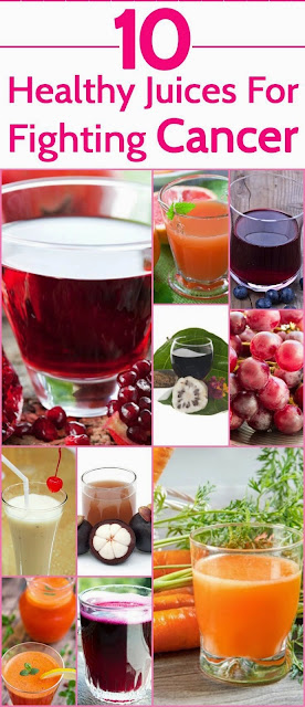 10 Healthy Juices For Fighting Cancer