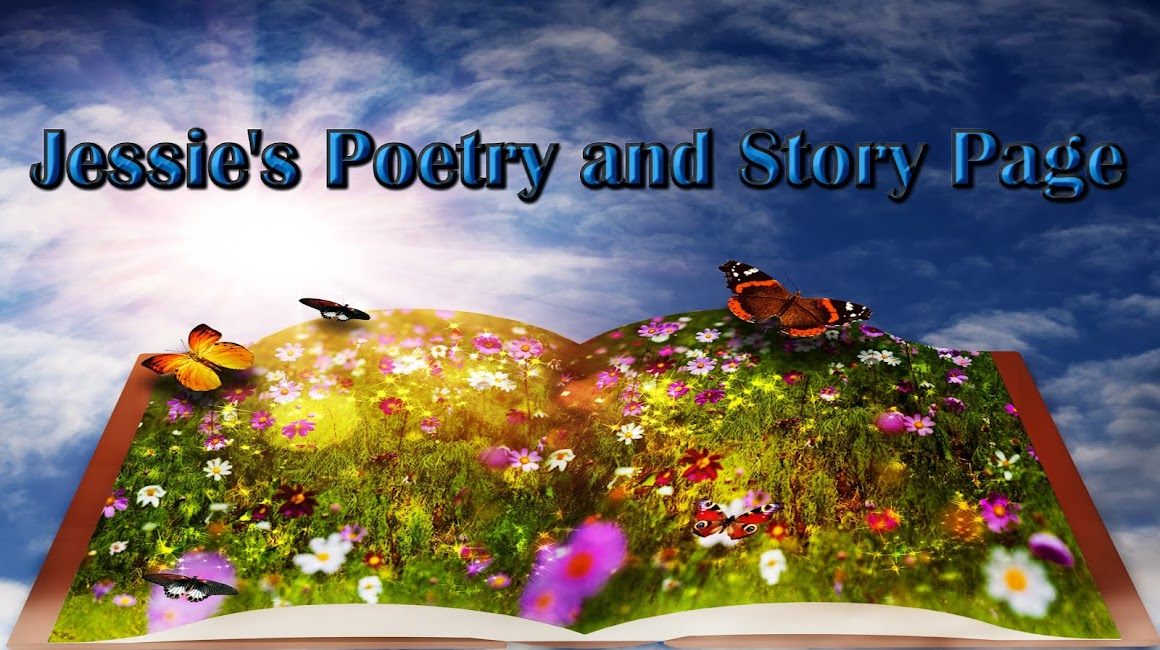 Jessie's Poetry and Story Page