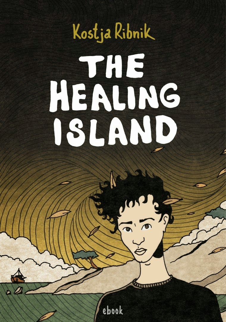 Comics by kostja ribnik the healing island the healing island story and art kostja ribnik published by modesty comics london uk may 2014 136 pages b5ebook bw color cover fandeluxe Document