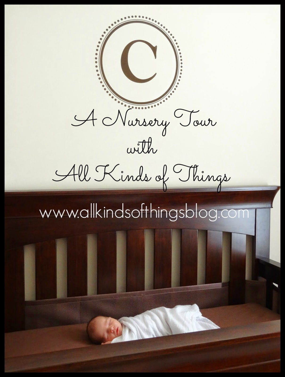 A Nursery Tour with All Kinds of Things