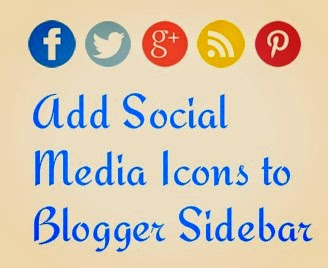 Add Social Media Icons to Blogger Sidebar