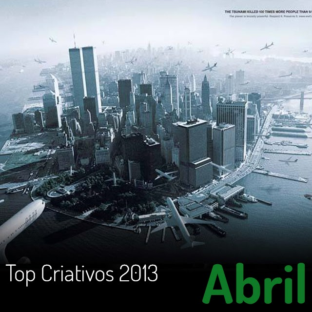 Top Criativos Abril de 2013