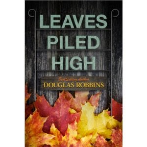 leaves piled high, douglas robbins