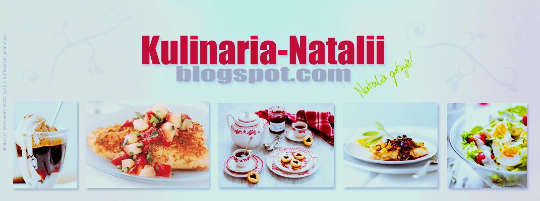 Kulinaria Natalii ;)