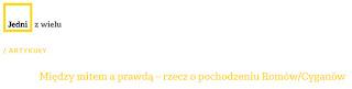 http://jednizwielu.pl/?article=miedzy-mitem-a-prawda-rzecz-o-pochodzeniu-romowcyganow