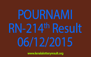POURNAMI RN 214 Lottery Result 06-12-2015