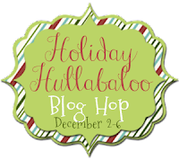 Holiday Hullabaloo Blog Hop