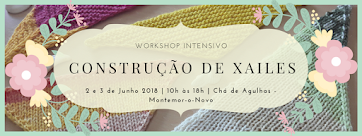 Workshop Intensivo de Xailes, em Montemor-o-Novo