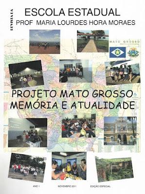 Projeto Mato Grosso Memória e Atualidade - EEPMLHM