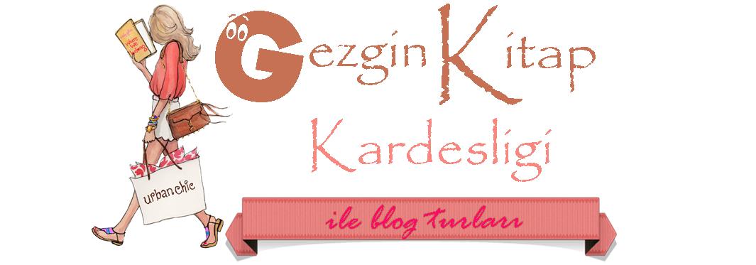 Gezgin Kitap Kardeşliği ile Blog Turları