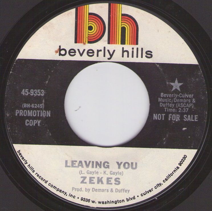 Zekes ?Leaving You/Box-Beverly Hills 9353 (1970 US)