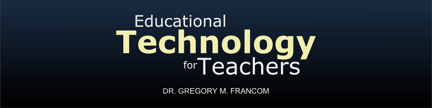 Educational Technology for Teachers