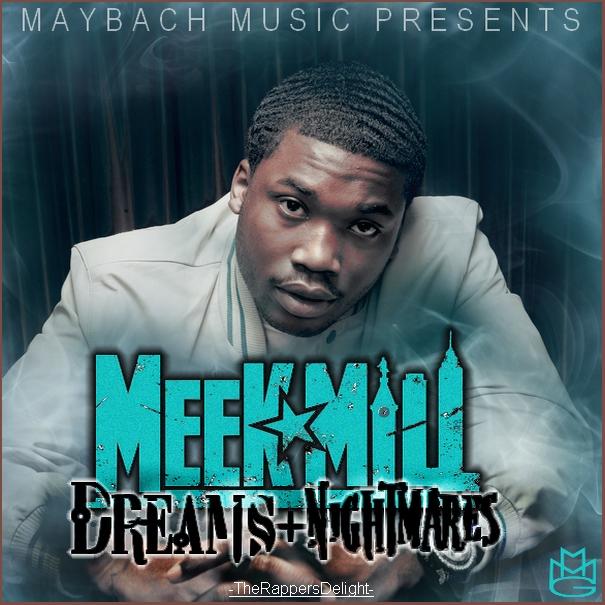 Meek mill dreams and nightmares mixtape download