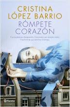 Rómpete corazón, de Cristina López Barrio