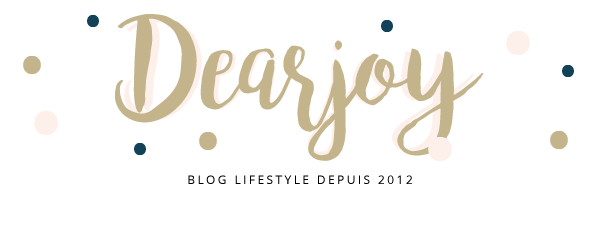 Dearjoy - blog lifestyle