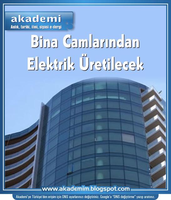 Bina Camlarından Elektrik Üretilecek