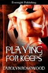 PLAYING FOR KEEPS-Seduced By A Demon 3