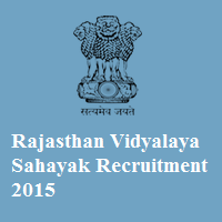 Rajasthan Education Department Recruitment 2015 Vidhyalay Sahayak 30522 Posts