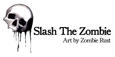 Slash The Zombie: Art by Zombie Rust