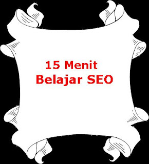 Menguasai SEO hanya dalam 15 menit