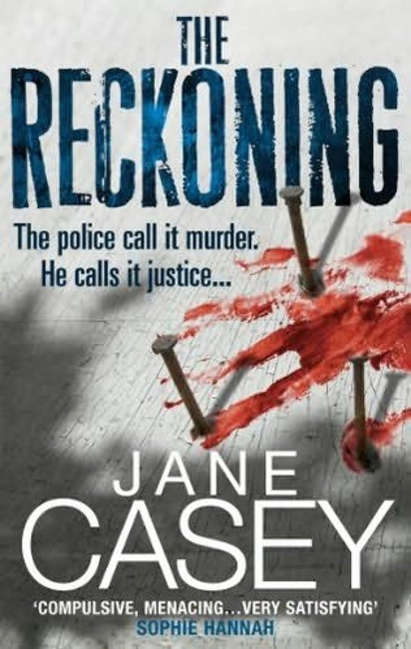 Reckoning Jane Casey