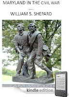 Just in time for the 150th anniversary of the Civil War, a compact, accurate and eloquent history of this tragic and heroic era in which 630,000 Americans were killed … by each other. William S. Shepard's Maryland In The Civil War is our eBook of the Day – Just $2.99 on Kindle, and here's a free sample