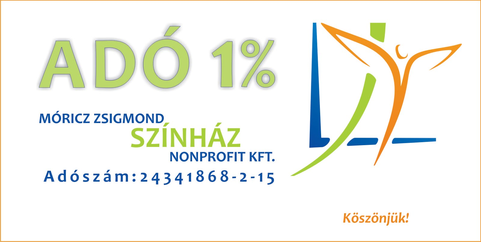 Köszönjük, hogy felajánlja adója 1%-át!