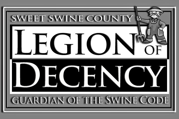 "Concerned Sweet Swine County Citizens Form ""Legion of Decency"""
