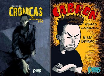 Libros CRÓNICAS DEL HOMBRE FRÍO, de Barbieri y autores varios - CABRÓN, de Dimaro
