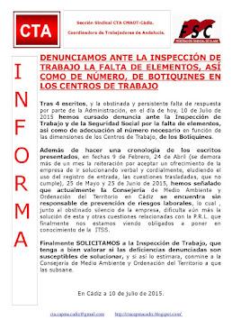 DENUNCIAMOS ANTE LA INSPECCIÓN DE TRABAJO LA FALTA DE ELEMENTOS, ASÍ COMO DE NÚMERO, DE BOTIQUINES