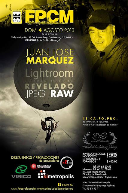 Seminario Lightroom cuarto oscuro digital,cursos de fotografía,México,Juan José Márquez Fotógrafo,Foto Workshops México,fotografía,fotografías
