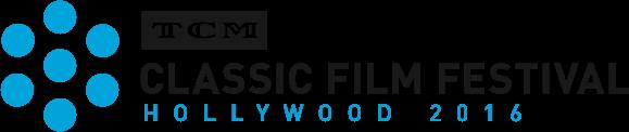 TCM Classic Film Festival 2016