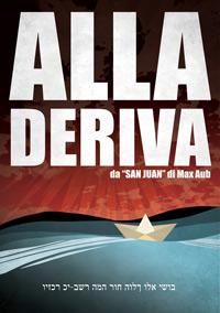 Alla Deriva (dal San Juan)