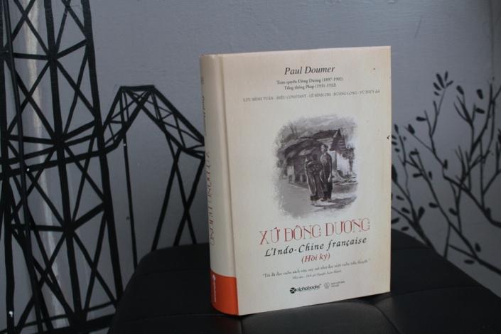Xứ Đông Dương - Hồi ký của Paul Doumer