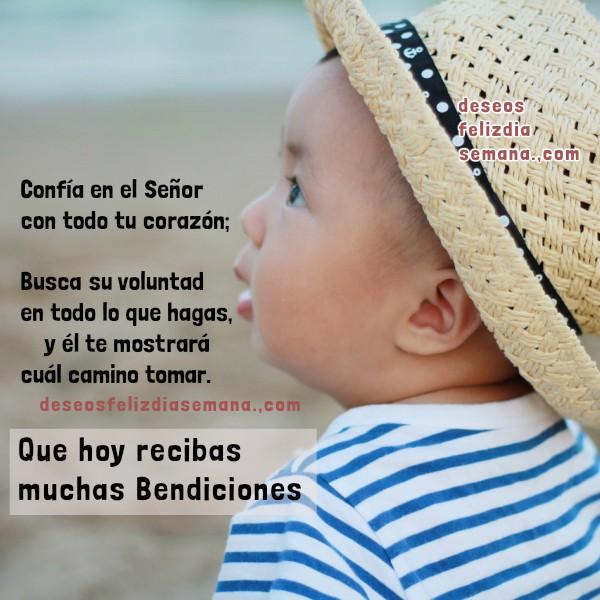 mensaje cristiano de buenos días, buenos deseos para compartir con amigos por Mery Bracho, imagen cristiana con versículo bíblico, Proverbios