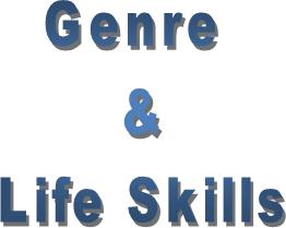 Genre and Life Skills