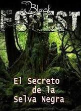 El Secreto De La Selva Negra (2010)