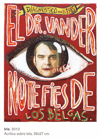 Diagnóstico del iris, Agustí Garcia Monfort, Bad painting, pintura, no te fíes de los belgas, La mala digestión