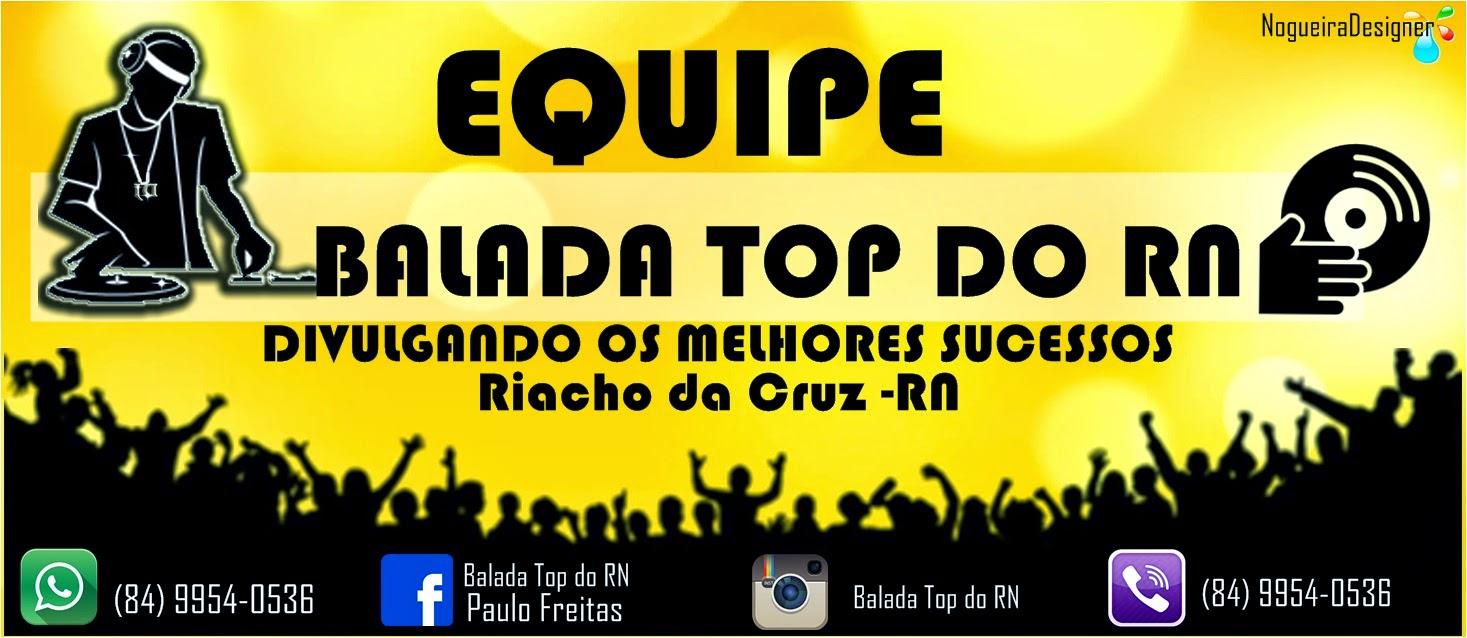 EQUIPE BALADA TOP DO RN