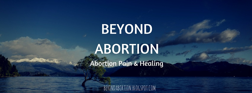 Abortion Pain & Healing