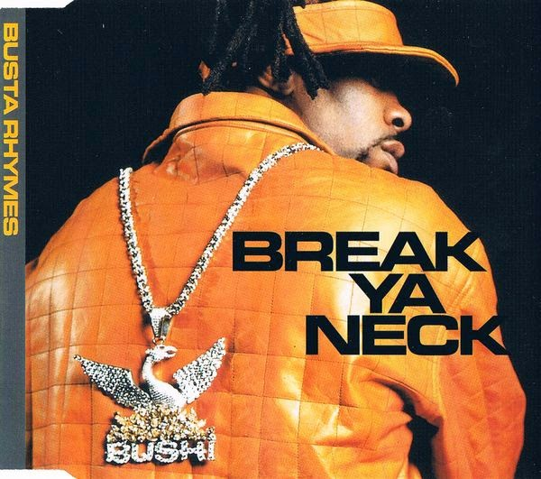 Busta Rhymes - (2001) Break Ya Neck (CDS) (320)