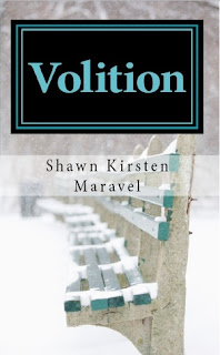 {Book Review} Volition by Shawn Kirsten Maravel