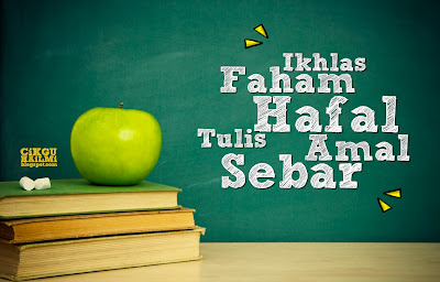 Tips Menuntut Ilmu Mudah Belajar : Ikhlas, Faham, Hafal, Tulis, Amal, Sebar
