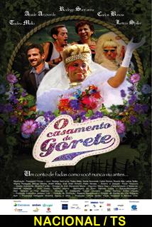 Assistir O Casamento de Gorete Nacional 2014