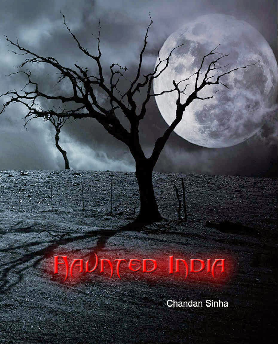 Haunted Places In India Hyderabad: Haunted India: Haunted India